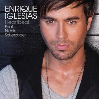 Heartbeat (Enrique Iglesias song) - Image: Enrique Iglesias & Nicole Scherzinger Heartbeat
