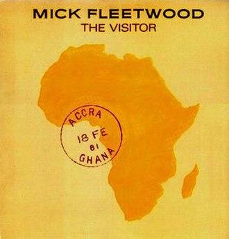 The Visitor (Mick Fleetwood album) - Image: Fleetwoodvisitor