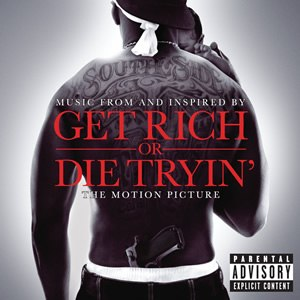 Get Rich or Die Tryin' (soundtrack) - Image: Get Rich or Die Tryin' Soundtrack CD album cover
