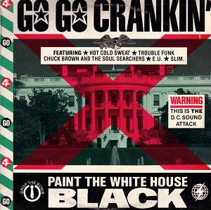 Go-Go Crankin' - Image: Go Go Crankin album