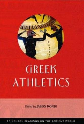 Edinburgh Readings on the Ancient World - The cover of Greek Athletics, edited by Jason König.