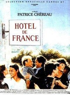 <i>Hôtel de France</i> 1987 film by Patrice Chéreau