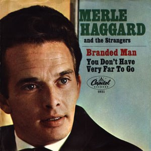 Branded Man (song) - Image: Haggard Branded Man cover