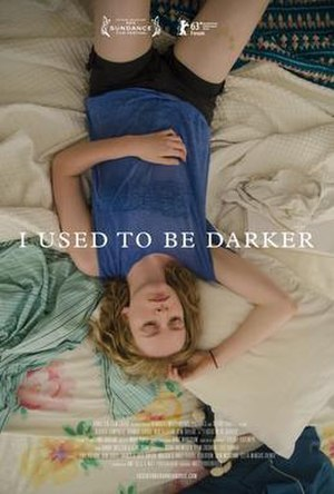 I Used to Be Darker - Theatrical release poster