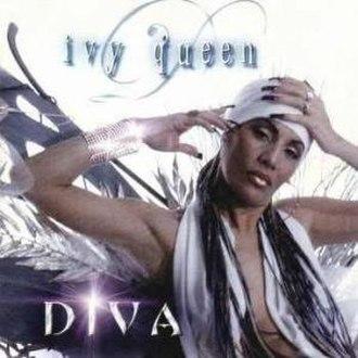 Diva (Ivy Queen album) - Image: Ivy Queen Diva