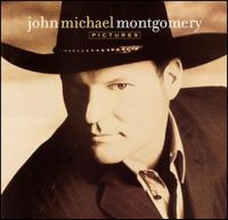 Pictures (John Michael Montgomery album) - Image: Jmmpictures