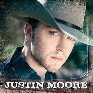 Justin Moore (album)