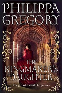 <i>The Kingmakers Daughter</i> book by Philippa Gregory