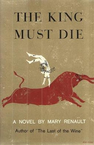 The King Must Die - First US edition