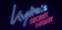 Kylie's Secret Night