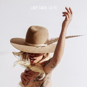 A-Yo (Lady Gaga song) - Image: Lady Gaga A Yo