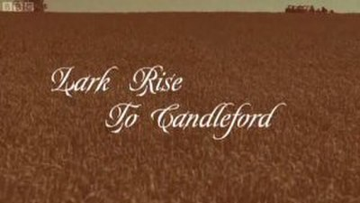 Picture of a TV show: Lark Rise To Candleford