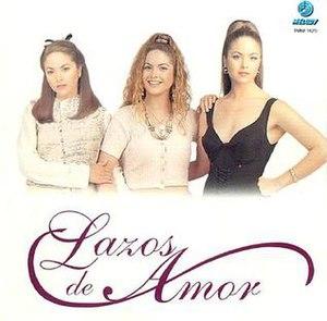 Lazos de Amor - Image: Lucerolazos