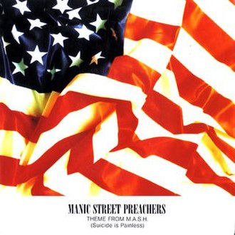 Suicide Is Painless - Image: Manic Street Preachers Suicide Is Painless single cover