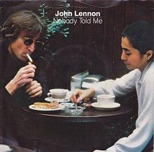 Nobody Told Me - Image: Nobody Told Me (John Lennon) cover art