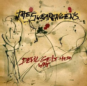 Devil Gets Her Way - Image: Original cover of the album Devil Gets Her Way by band The Swearengens Jun 2012