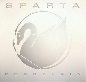 Sparta (band) - Porcelain (2004)