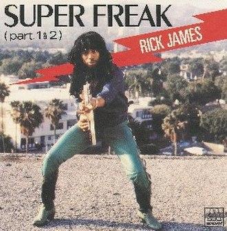 Super Freak - Image: Rick james super freak s