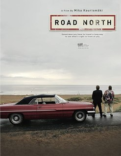 <i>Road North</i> (film) 2012 Finnish film directed by Mika Kaurismäki