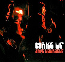 Save yourself the make up album wikipedia save yourself make upg solutioingenieria Image collections