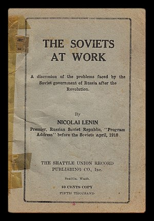 Communist Party of New Zealand - West Coast American edition of Lenin's The Soviets at Work (1919), an influential political tract among NZ revolutionary socialist activists.