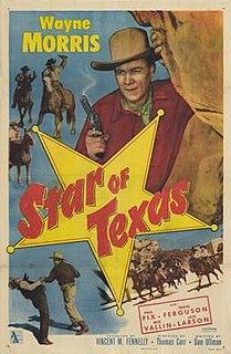 <i>Star of Texas</i> 1953 film by Thomas Carr