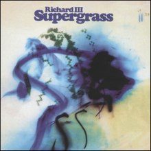 Supergrass Richard III.jpg