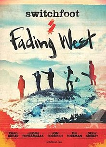 Switchfoot's Fading West movie poster.jpeg