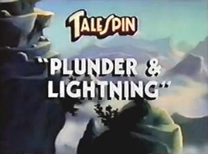 Plunder & Lightning - Image: Tale Spin Plunder & Lightning