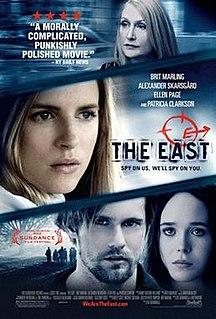 <i>The East</i> (film) 2013 film by Zal Batmanglij