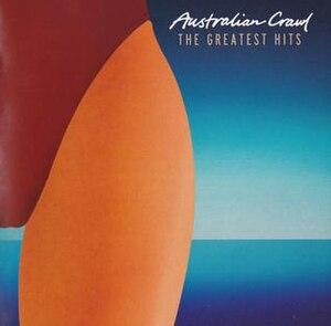 The Greatest Hits (Australian Crawl album) - Image: The Greatest Hits by Australian Crawl