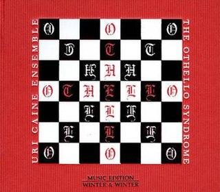 <i>The Othello Syndrome</i> 2008 studio album by Uri Caine Ensemble