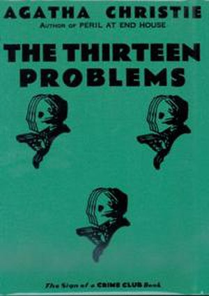 Collins Crime Club - First edition cover 1932, of The Thirteen Problems written by Agatha Christie. The book cover art copyright is believed to belong to the publisher, Collins Crime Club, or the cover artist (not known).