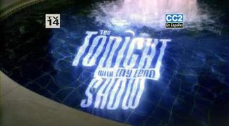 The Tonight Show with Jay Leno - Intertitle used from 2002 until the conclusion of Leno's first incarnation