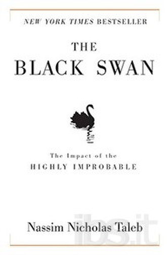 The Black Swan: The Impact of the Highly Improbable - Hardcover first edition