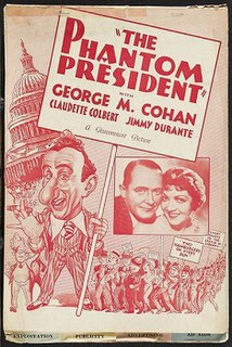 <i>The Phantom President</i> 1932 film by Norman Taurog