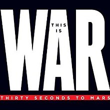 This Is War - Wikipedia