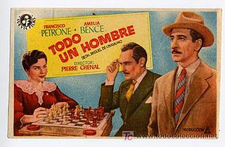 <i>Todo un hombre</i> (1943 film) 1943 Argentine romantic drama film directed by Pierre Chenal
