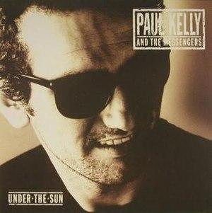 Under the Sun (Paul Kelly album) - Image: Under The Sun alt PKM