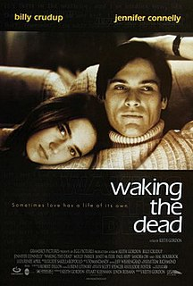 <i>Waking the Dead</i> (film) 2000 American film directed by Keith Gordon