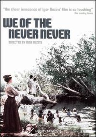 We of the Never Never (film) - Image: We of the Never Never