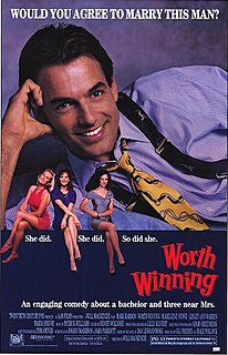 <i>Worth Winning</i> 1989 film by Will Mackenzie