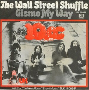 The Wall Street Shuffle - Image: 10cc The Wall Street Shuffle single cover