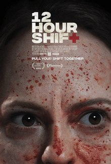 12 Hour Shift 2020 USA Brea Grant Angela Bettis David Arquette Chloe Farnworth  Comedy, Horror, Thriller