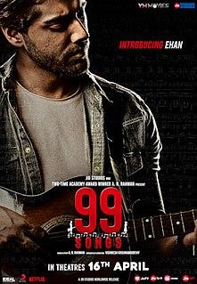 <i>99 Songs</i> Indian musical romance film by A R Rahman