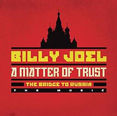 A Matter of Trust: The Bridge to Russia album cover