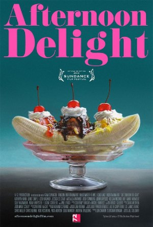 Afternoon Delight (film) - Image: Afternoon Delight poster