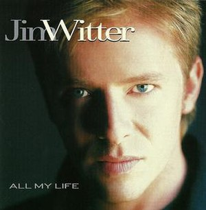 All My Life (Jim Witter album) - Image: All My Life (Jim Witter album cover art)