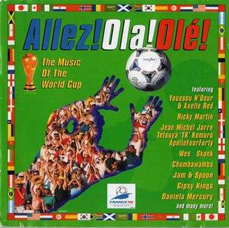 Music of the World Cup: Allez! Ola! Ole! - Image: Allez! Ola! Olé!