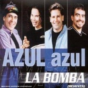 La Bomba (Azul Azul song) - Image: Azul Azul La Bomba